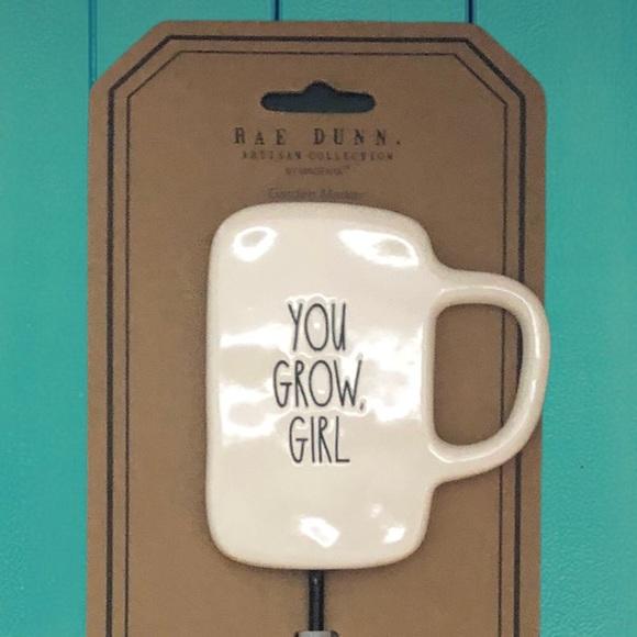 Rae Dunn YOU GROW GIRL plant marker